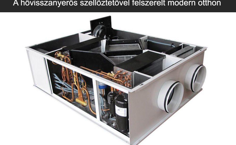 A hővisszanyerős szellőztetővel felszerelt modern otthon